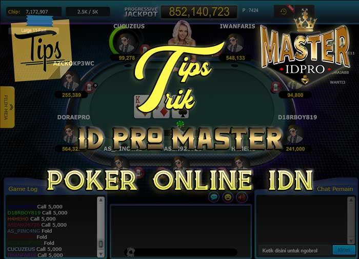tips-poker-online-idn-id-pro
